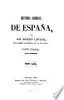 Historia general de España, desde los tempos mas remotos hasta nuestros dias