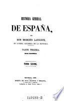 Historia General De Espana ... Parte Tercera ; Edad Moderna