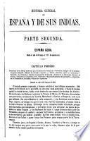 Historia general de España y de sus Indias desde los tiempos más remotos hasta nuestros días, 2