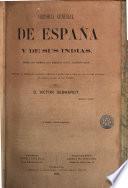 Historia general de España y de sus Indias desde los tiempos más remotos hasta nuestros días, 3