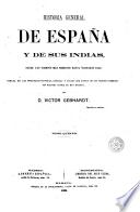 Historia general de España y de sus Indias desde los tiempos más remotos hasta nuestros días, 5