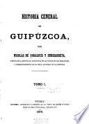 Historia general de Guipúzcoa