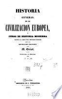 Historia general de la Civilización en Europa ó Curso de Historia moderna