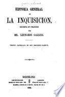 Historia general de la Inquisición escrita en Francés