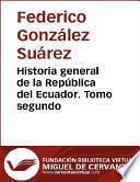Historia general de la República del Ecuador. Tomo segundo