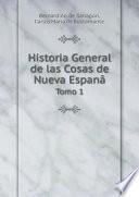 Historia General de las Cosas de Nueva Espan?