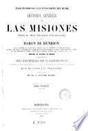 Historia general de las misiones, desde el siglo XIII hasta nuestros días