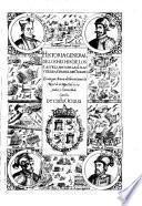Historia general de los hechos de los Castellanos en las islas y tierra firme del Mar Oceano escrita por Antonio de Herrera coronista de Castilla y mayor de las Indias. Decada quinta -octaua! ..