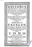 Historia general de los Religiosos descalzos del Orden de los Ermitaños de S. Augustin de la Congr. de Esp