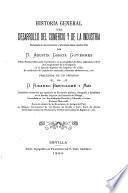 Historia general del desarrollo del comercio y de la industria..