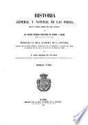 Historia general y natural de las Indias, islas y tierrafirme del mar océano