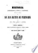 Historia geográfica, civil y natural de la Isla de San Juan Bautista de Puerto Rico