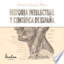 Historia intelectual y científica de España