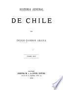 Historia jeneral de Chile: pte. 9. Organizacion de la republica, 1820-1833