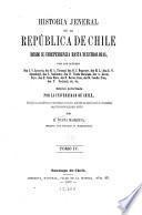 Historia jeneral de la República de Chile desde su independencia hasta nuestros dias ...: García Reyes, A. Primera escuadra nacional. Santa Maria, D. Memoria histórica sobre los sucesos ocurridos desde la caida de Don Bernardo O'Higgins en 1823 hasta la promulgacion de la constitucion dictada en el mismo año. 1868