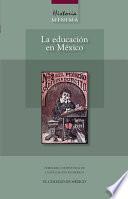 Historia mínima de la educación en México