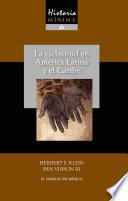 Historia mínima de la esclavitud en América Latina y en el Caribe