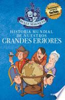 Historia mundial de nuestros grandes errores
