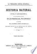 Historia natural, civil y geográfica de las naciones situadas en las riberas del rio Orinoco