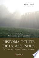 Historia oculta de la masonería IV