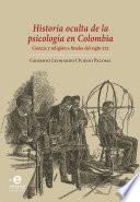 Historia oculta de la psicología en Colombia