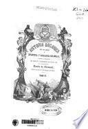 Historia orgánica de las Armas de Infantería y Caballería españolas desde la creación del ejército permanente hasta el día