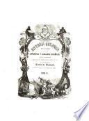Historia organica de las armas de infanteria y caballeria españolas desde la creacion del ejercito permanente hasta el dia ...