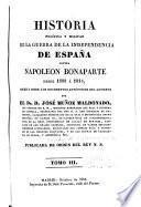 Historia politica y militar de la guerra de la independencia de España contra Napoleon Bonaparte