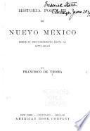 Historia popular de Nuevo México, desde su descubrimiento hasta la actualidad
