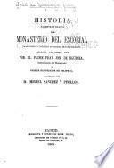 Historia primitiva y exacta del monasterio del Escorial