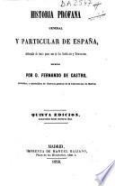 Historia profana general y particular de España