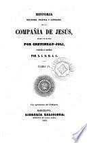 Historia religiosa, política y literaria de la Compañía de Jesús, 4