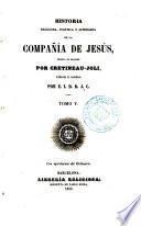 Historia religiosa, política y literaria de la Compañía de Jesús, 5