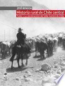 Historia rural de Chile central. TOMO I