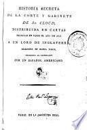 Historia secreta de la corte y gabinete de St. Cloud