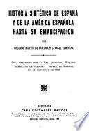 Historia sintética de España y de la América española hasta su emancipación