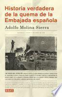 Historia verdadera de la quema de la Embajada española