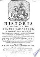 Historia verdadera y famosa del Cid Campeador, D. Rodrigo Diaz de Vivar