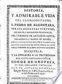 Historia y admirable vida del glorioso padre S. pedro de Alcantara