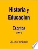 Historia y educación: escritos. Tomo II
