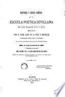 Historia y juicio crítico de la escuela poética sevillana en los siglos XVI y XVII
