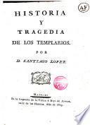Historia y tragedia de los Templarios