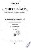 Historiadores de sucesos particulares colecion dirigida e ilustrada por Don Cayetano Rosell