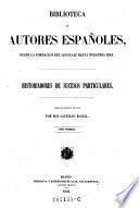 Historiadores de sucesos particulares ; tomo 1