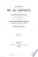 Historias de al-Andalus, tr. y publ. con notas por F. Fernandez Gonzalez