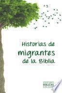 Historias de migrantes de la Biblia