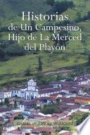 Historias de Un Campesino, Hijo de la Merced Del Playón