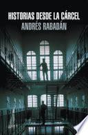 Historias desde la cárcel