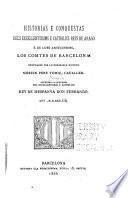 Historias e conquestas dels excellentissims e catholics reys de Arago