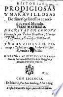 Historias prodigiosas ... Escriptas ... por P. Bouistau, Claudio Tesserant, y Francisco Beleforest. Traduzidas en romance Castellano por Andrea Pescioni, etc